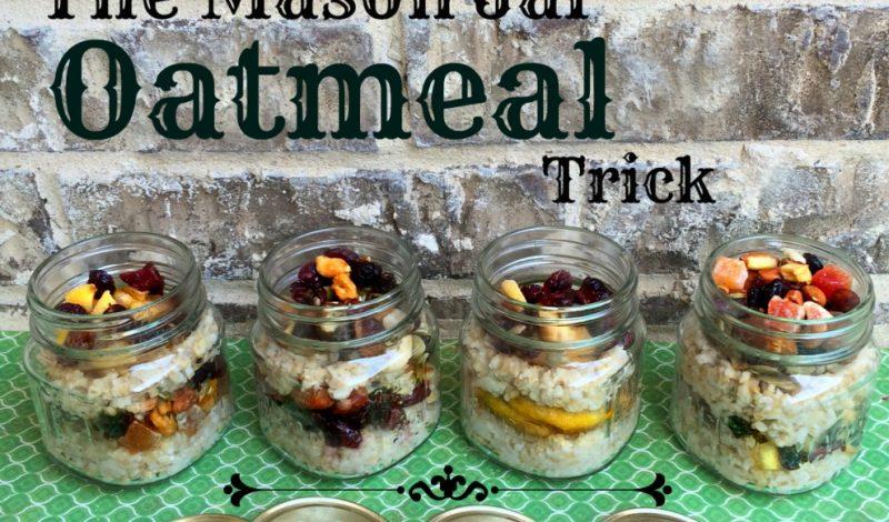 The Mason Jar Oatmeal Trick!