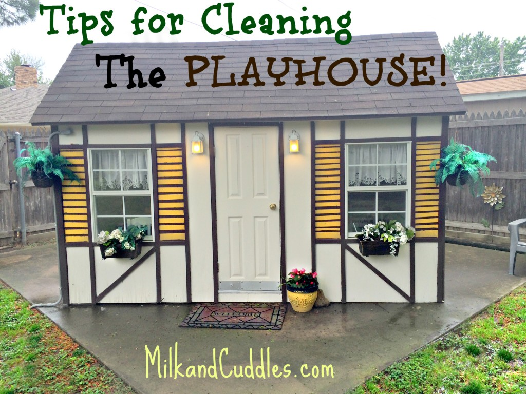 cleaning the playhouse