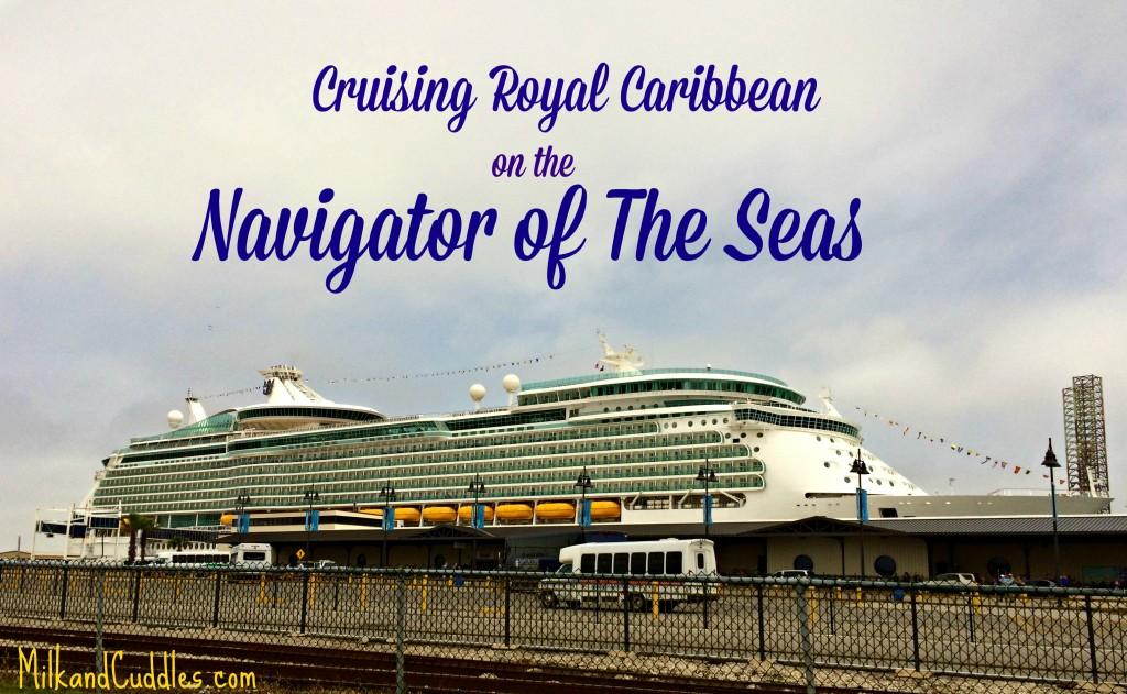 navigator of the seas_ ship