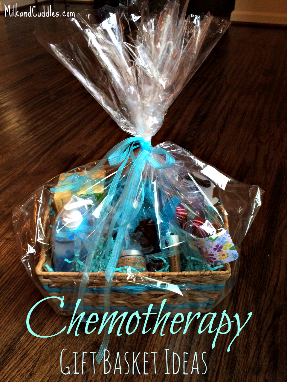gift basket ideas for someone going through chemo everyday best
