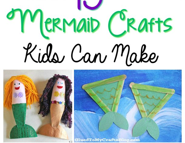 The 15 Best Mermaid Crafts!