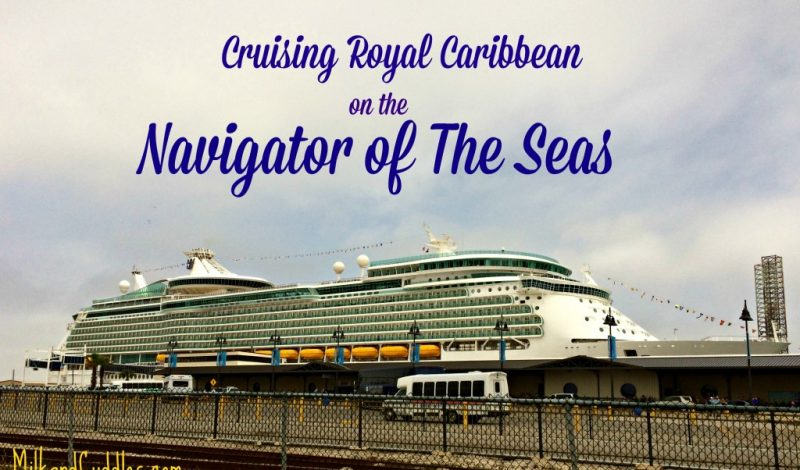Royal Caribbean – Navigator of the Seas!