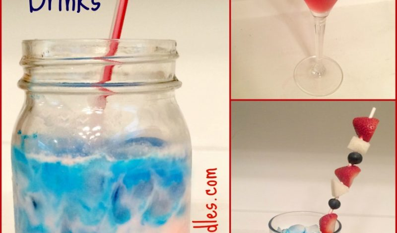 3 Easy Patriotic Drink Recipes! Red, White & Blue!